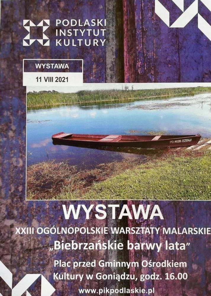 Plakat dotyczy wystawy pleneru malarskiego organizowanego przez PIK